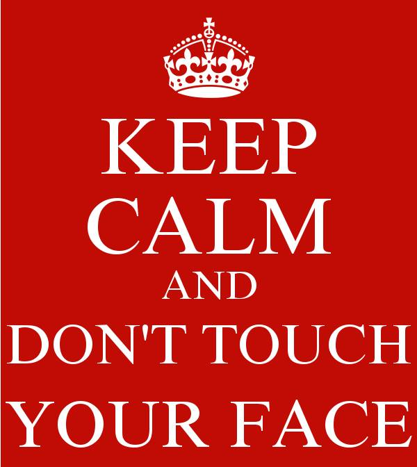 Keep Calm and Don't Touch Your Face graphic